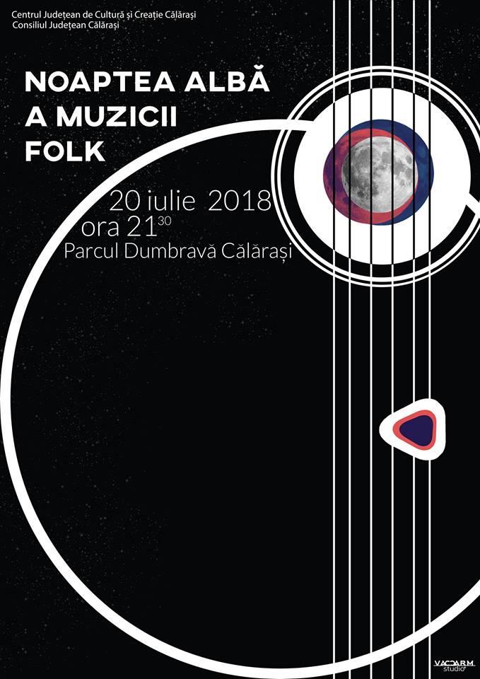 """Proiectul """"Noaptea albă a muzicii folk"""" – apreciat de publicul  călărășean"""