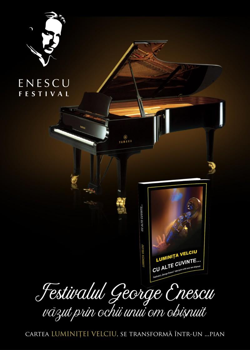 """Muzeul Municipal Călărași/ Lansarea cărții ,,Cu alte cuvinte… Festivalul George Enescu văzut prin ochii unui om obișnuit"""""""
